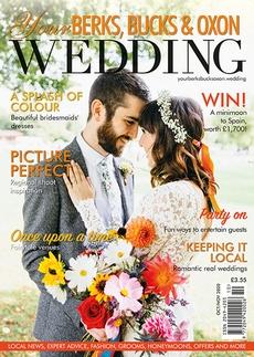 Issue 85 of Your Berks, Bucks and Oxon Wedding magazine