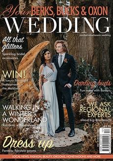 Issue 86 of Your Berks, Bucks and Oxon Wedding magazine