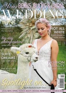 Issue 87 of Your Berks, Bucks and Oxon Wedding magazine