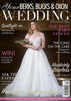 Issue 88 of Your Berks, Bucks and Oxon Wedding magazine