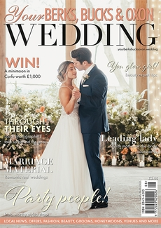 Issue 90 of Your Berks, Bucks and Oxon Wedding magazine